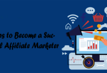 10 Tips to Become a Successful Affiliate Marketer