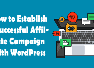How to Establish a Successful Affiliate Campaign with WordPress