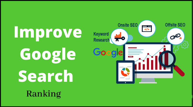 How To Improve Website Ranking in Google Search 2021